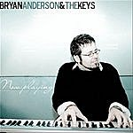 Bryan Anderson Now Playing