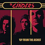 The Cinders Up From The Ashes (Bonus, Singles, Rarities, Live & Outtakes)