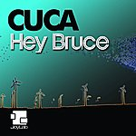 Cuca Hey Bruce