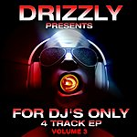 Green Court Drizzly Presents For Dj's Only Volume 3 (4 Track Ep)