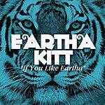 Eartha Kitt If You Like Eartha