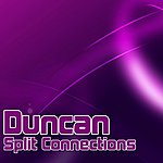 Duncan Split Connections