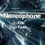 Narcophone The Digi-Tales