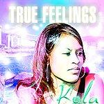 Kola True Feelings - Ep
