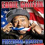 Eddie Griffin Eddie Griffin Freedom Of Speech