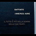 Franco Battiato Inneres Auge (Il Tutto E' Più Della Somma Delle Sue Parti)