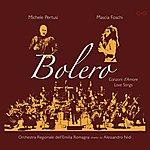 Michele Pertusi Bolero, Canzoni D'amore - Love Songs
