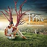 Wise Mi Amor Es Pobre (Single)