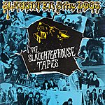 Slaughter & The Dogs The Slaughterhouse Tapes