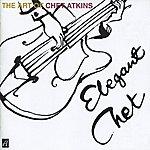 Chet Atkins Elegant Chet: The Art Of Chet Atkins