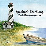 Spanky & Our Gang Back Home Americana, Vol. 1