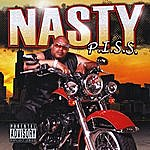 Nasty P.i.s.s. (Pimpin' In Serious Situations)(Parental Advisory)