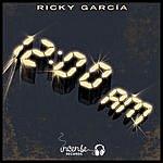 Ricky Garcia 12:00 AM (2-Track Single)