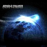 Arnold Palmer Create The World