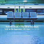 The Blow Monkeys Travelin' Souls - Live! At The Legendary 100 Club