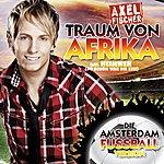 Axel Fischer Traum Von Afrika/Heimweh