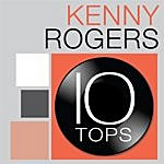 Kenny Rogers 10 Tops: Kenny Rogers
