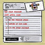 The Bonzo Dog Doo Dah Band Top Gear Session (29th April 1968)