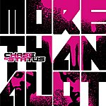 Chase & Status More Than A Lot (New Version)