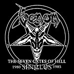 Venom The Seven Gates Of Hell: The Singles 1980-85