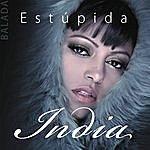 India Estupida (Balada Version)