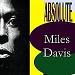 Miles Davis Absolut Miles Davis