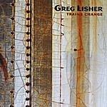Greg Lisher Trains Change