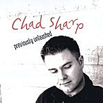 Chad Sharp Previously Unleashed
