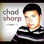 Chad Sharp Rock Your Body Single