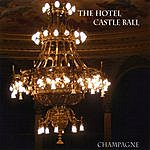 Champagne The Hotel Castle Ball