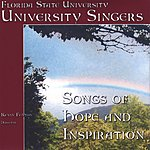 The University Singers Songs Of Hope And Inspiration