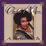 Charlene Moore As You Are I Must Be