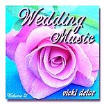 Vicki Delor Wedding Music Volume 2