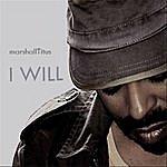 Marshall Titus I Will (Single)