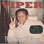 Viper The Rise Of Viper (2-Hand Hanger Dunks Only Mix)