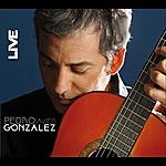 Pedro Javier Gonzalez Live