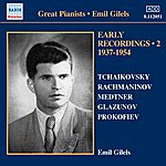 Emil Gilels Emil Gilels: Early Recordings, Vol. 2 (1940-1954)