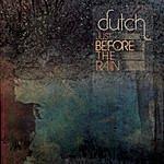 Dutch Just Before The Rain (3-Track Maxi-Single)