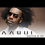 Aaqui What Can He Do? (Single)