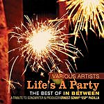In Between The Best Of In Between / Life's A Party