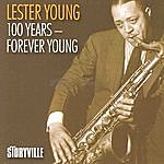 Lester Young 100 Years - Forever Young