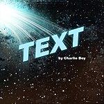 Charlie Boy Text (Feat. Rondeezy, Mann, Jacob, Moefire & Derulos) (Single)