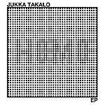 Jukka Takalo Homo Ep