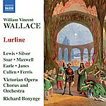 Richard Bonynge Wallace: Lurline