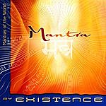 Existence Mantra