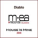 Diablo House Is Mine (2-Track Single)