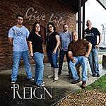 Reign Give Life