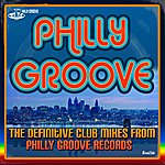 First Choice Philly Groove - The Definitive Club Mixes From Philly Groove Records