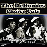 The Delfonics Choice Cuts - Rare Soul Gems From Philly Groove!