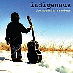 Indigenous The Acoustic Sessions